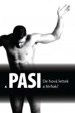 A PASI, DE HOVÁ LETTEK A FÉRFIAK? - Ekönyv - V.VARGA ZOLTÁN