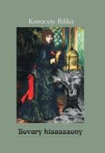 BOVARY KISASSZONY - Ekönyv - KAMOCSAY ILDIKÓ