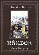 NÁNDOR - HÁROM KISREGÉNY - Ekönyv - ACCORDIA KIADÓ