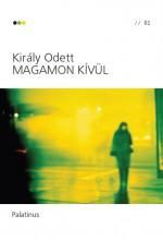 MAGAMON KÍVÜL - Ebook - KIRÁLY ODETT