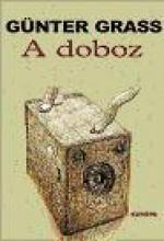 A DOBOZ - TÖRTÉNETEK A SÖTÉTKAMRÁBÓL - Ekönyv - GRASS, GÜNTER