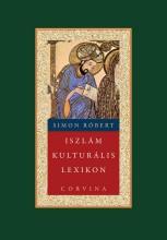 ISZLÁM KULTURÁLIS LEXIKON - Ekönyv - SIMON RÓBERT