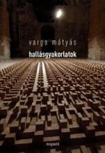 HALLÁSGYAKORLATOK - Ekönyv - VARGA MÁTYÁS