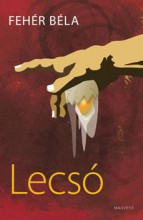 LECSÓ - Ekönyv - FEHÉR BÉLA