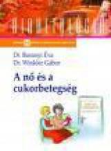 A NŐ ÉS A CUKORBETEGSÉG - Ekönyv - DR. BARANYI ÉVA – DR. WINKLER GÁBOR