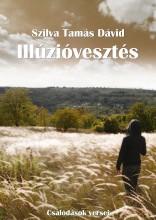 Illúzióvesztés - Ekönyv - Szilva Tamás Dávid