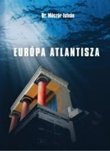 EURÓPA ATLANTISZA - Ekönyv - DR. MÓCZÁR ISTVÁN