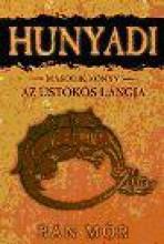 HUNYADI - AZ ÜSTÖKÖS LÁNGJA - MÁSODIK KÖNYV - Ekönyv - BÁN MÓR