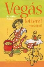 VEGÁS LETTEM!... MUSZÁJBÓL - - Ekönyv - SCHIFFER ANNA