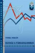 EGYHÁZ A TÁRSADALOMBAN - Ekönyv - TOMKA MIKLÓS