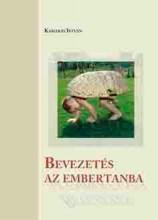 BEVEZETÉS AZ EMBERTANBA - Ebook - KAMARÁS ISTVÁN