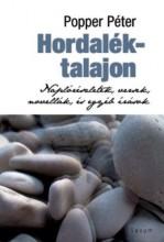 HORDALÉKTALAJON - NAPLÓRÉSZLETEK,VERSEK,NOVELLÁK ÉS EGYÉB ÍRÁSOK - Ekönyv - POPPER PÉTER