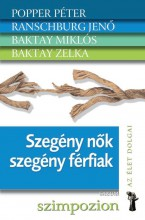 SZEGÉNY NŐK,  SZEGÉNY FÉRFIAK... - AZ ÉLET DOLGAI - Ekönyv - SAXUM KIADÓ