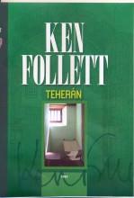 TEHERÁN - Ekönyv - FOLLETT, KEN
