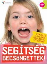SEGÍTSÉG, BECSÖNGETTEK! - Ekönyv - JAFFA KIADÓ