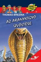 AZ ARANYKÍGYÓ ÜVÖLTÉSE - Ekönyv - BREZINA, THOMAS