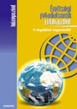 ÉRETTSÉGI FELADATSOROK FÖLDRAJZBÓL- KÖZÉPSZINT + MEGOLDÁSMAGYARÁZATTAL - Ekönyv - BARTA ÁGNES, DR. BARTA ERIKA