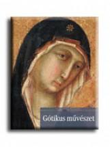 GÓTIKUS MŰVÉSZET - A MŰVÉSZET TÖRTÉNETE 7. - - Ekönyv - CORVINA KIADÓ