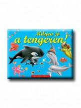 MILYEN JÓ A TENGEREN! (AKCIÓS) - Ekönyv - HOLLÓ ÉS TÁRSA KFT.