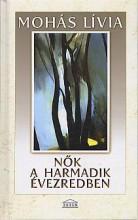 NŐK A HARMADIK ÉVEZREDBEN (BŐVÍTETT KIADÁS) - Ekönyv - MOHÁS LÍVIA