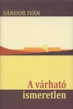 A VÁRHATÓ ISMERETLEN - Ebook - SÁNDOR IVÁN