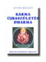 KARMA, ÚJRASZÜLETÉS, DHARMA - Ebook - BESANT, ANNIE