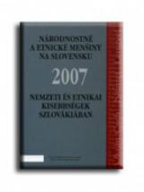 NEMZETI ÉS ETNIKAI KISEBBSÉGEK SZLOVÁKIÁBAN 2007 - Ekönyv - XANTUSZ KÖNYVKERESKEDELMI KFT.