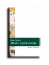 MINDEN DOLGOK MIÉRTJE - Ekönyv - MONZÓ, QUIM