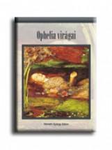 OPHELIA VIRÁGAI - Ekönyv - NÉMETH GYÖRGY GÁBOR