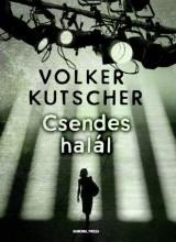 CSENDES HALÁL - Ekönyv - KUTSCHER, VOLKER
