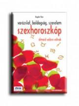 SZEXHOROSZKÓP - VARÁZSLAT, BOLDOGSÁG, SZERELEM - Ekönyv - BOGDÁN TIBOR
