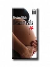 BESZERVEZÉS - Ebook - MÉSZÁROS MIHÁLY