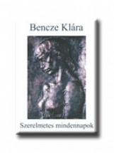 SZERELMETES MINDENNAPOK - Ekönyv - BENCZE KLÁRA