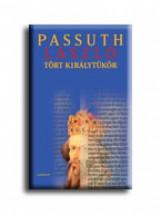 TÖRT KIRÁLYTÜKÖR - - Ekönyv - PASSUTH LÁSZLÓ