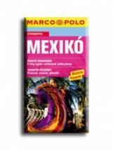 MEXIKÓ - ÚJ MARCO POLO - Ekönyv - CORVINA KIADÓ