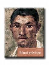 RÓMAI MŰVÉSZET - A MŰVÉSZET TÖRTÉNETE 5. - - Ekönyv - CORVINA KIADÓ