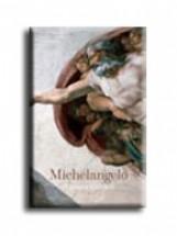 MICHELANGELO - A TELJES ÉLETMŰ - - Ekönyv - ZÖLLNER - THOENES - PÖPPER