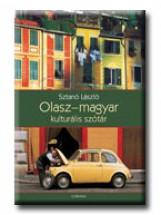 OLASZ-MAGYAR KULTURÁLIS SZÓTÁR - Ekönyv - SZTANÓ LÁSZLÓ