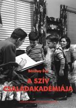 Szív családakadémiája - Ekönyv - Bárdosy Éva