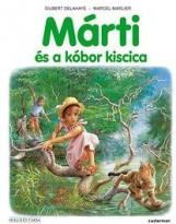 MÁRTI ÉS A KÓBOR KISCICA - Ekönyv - GILBERT DELAHAYE, MARCEL MARLIER