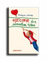 HECTOR ÉS A SZERELEM TITKAI - Ekönyv - LELORD, FRANCOIS