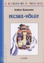 FECSKE-VÖLGY - KLASSZIKUSOK FIATALOKNAK - - Ebook - RANSOME, ARTHUR