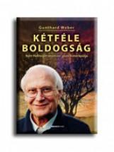 KÉTFÉLE BOLDOGSÁG - Ekönyv - WEBER, GUNTHARD