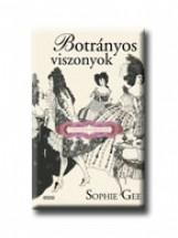 BOTRÁNYOS VISZONYOK - Ekönyv - GEE, SOPHIE