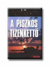 A PISZKOS TIZENKETTŐ - Ekönyv - NATHANSON, E.M.