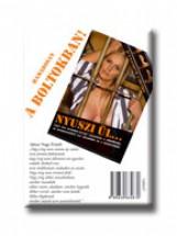 NYUSZI ÜL... - ÚT A PLAYBOYTÓL A BÖRTÖNIG (HŐSÉG) - Ekönyv - SELMECZI VIKTÓRIA