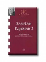 SZERETEM KAPOSVÁRT! - MAGYARNAK LENNI - SZITA KÁROLLYAL BESZÉLGET... - Ekönyv - FÜLÖP ZSUZSANNA