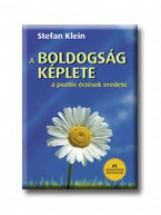 A BOLDOGSÁG KÉPLETE - A POZITIV ÉRZÉSEK EREDETE - Ekönyv - KLEIN, STEFAN