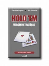 HOLD'EM VERSENYSTRATÉGIA III. - PÉLDATÁR - Ekönyv - HARRINGTON, DAN-ROBERTIE, BILL