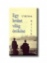 EGY LETŰNT VILÁG ÖRÖKÖSE - Ekönyv - OZICK, CYNTHIA